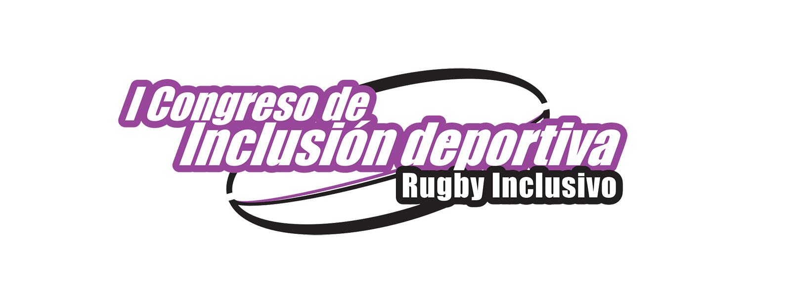 Inscripción al I Congreso de Deporte inclusivo – Rugby inclusivo