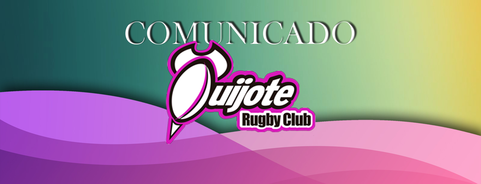 Comunicado del Quijote Rugby Club