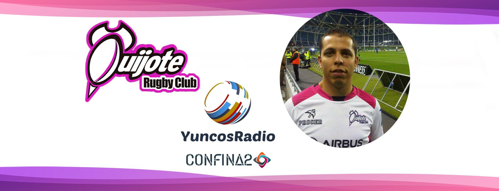 Entrevista a Javier Humanes, Presidente del Quijote RC, en el programa Confina2 de Yuncos Radio