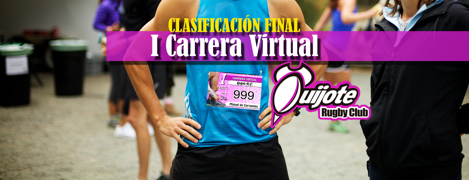 Ranking final de la I Carrera Virtual del Quijote RC